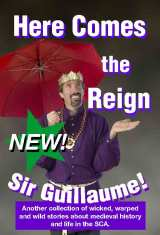 Here Comes the Reign, Sir Guillaume! cover image